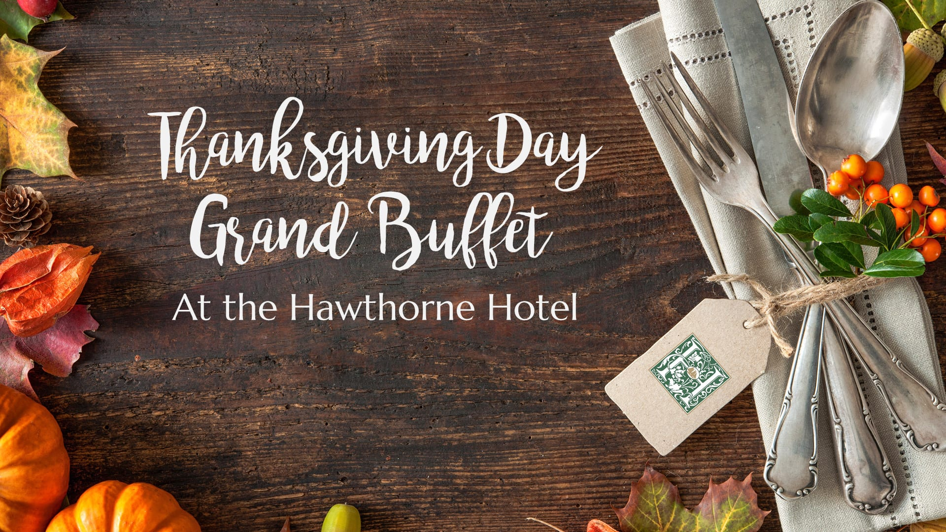 sold out thanksgiving day buffet hawthorne hotel